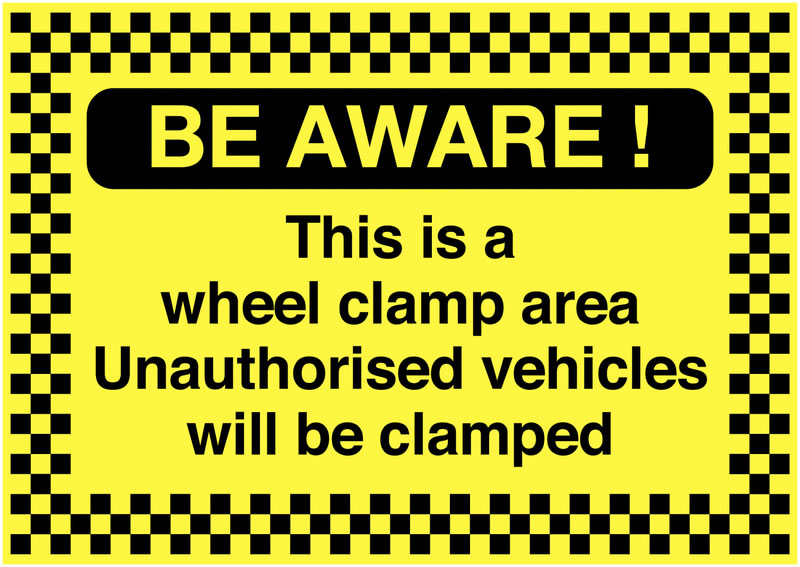 A5 be aware! this is a wheel clamp area self adhesive vinyl labels.