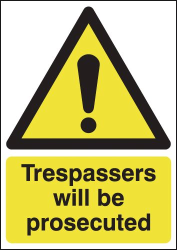 800 x 600 mm trespassers will be prosecuted 3mm polypropene plastic