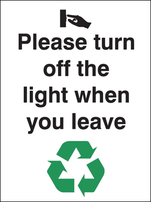 Eco signs - 200 x 150 mm please turn off the light when