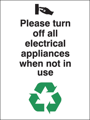 Eco signs - 100 x 75 mm please turn off all electrical