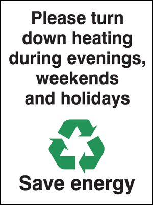 Recycling signs - 100 x 75 mm please turn down heating during