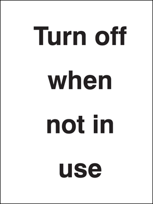 UK security signs - 100 x 75 mm please turn off when not in use