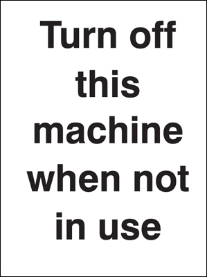 100 x 75 mm turn off this machine when not in use labels.