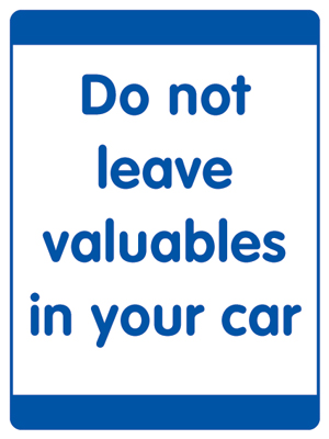400 x 300 mm do not leave valuables in your