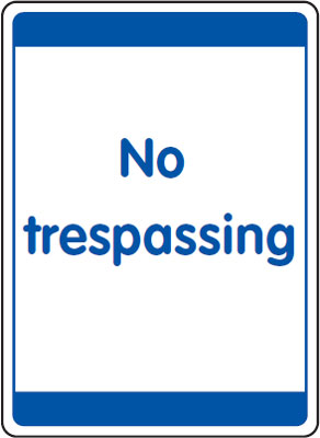 UK security signs - 400 x 300 mm no trespassing