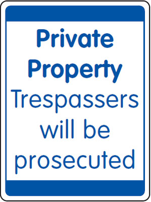 400 x 300 mm private property trespassers