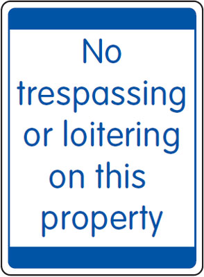 UK security signs - 400 x 300 mm no trespassing or loitering on