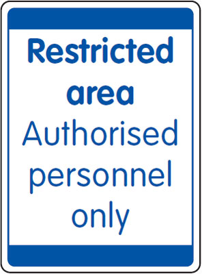 UK security signs - 400 x 300 mm restricted area authorised