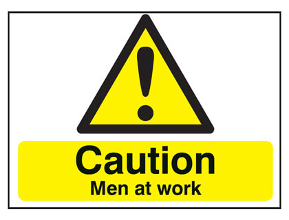 450 x 600 mm caution men at work 2 mm plastic foamex