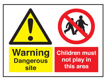450 x 600 mm warning dangerous site children 2 mm foamed plastic