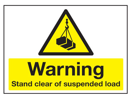 450 x 600 mm warning stand clear of suspended 2 mm plastic foamex