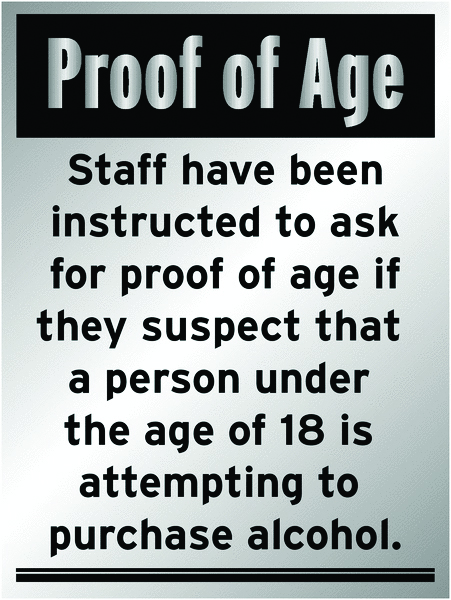 400 x 300 mm proof of age staff have been