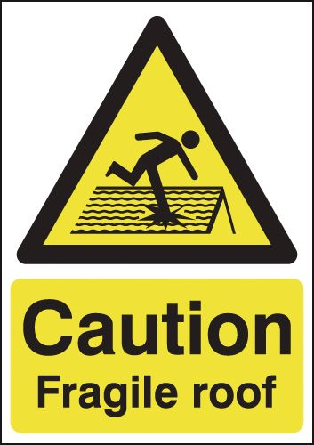 UK fragile roof signs - A1 caution fragile roof polyprop rigid plastic 3 mm