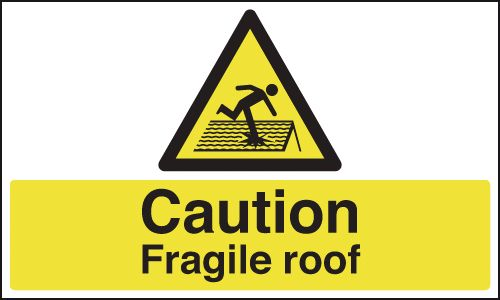 UK fragile roof signs - 300 x 500 mm caution fragile roof 1.2 mm rigid plastic signs.