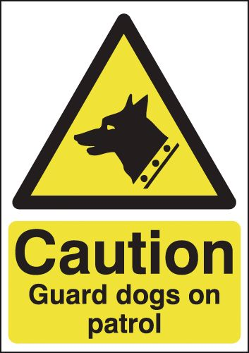 UK hazard signs - A5 caution guard dogs on patrol self adhesive vinyl labels.