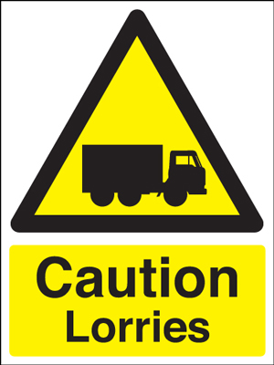 400 x 300 mm caution lorries 1.2 mm rigid plastic signs with self adhesive backing.