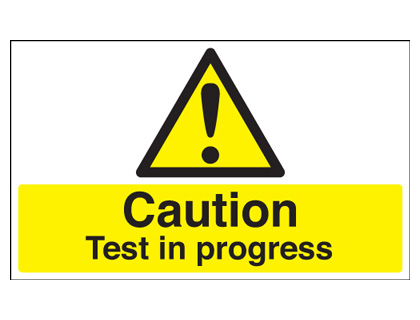 300 x 500 mm caution test in progress self adhesive vinyl labels.