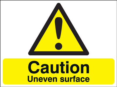 400 x 300 mm caution uneven surface anti glare 2 mm plastic