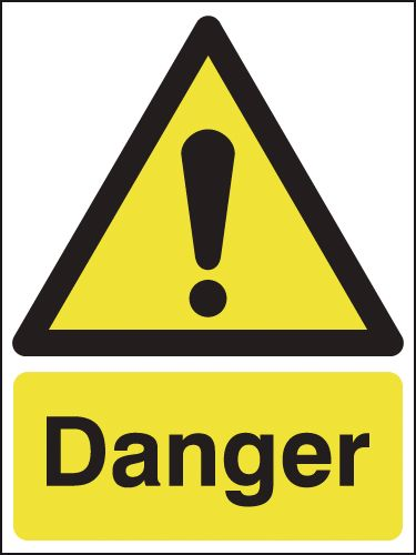 400 x 300 mm Danger Safety Signs
