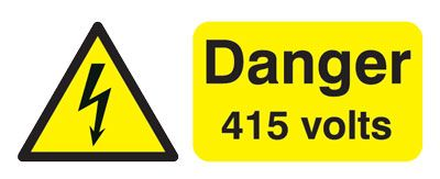 100 x 250 mm danger 415 volts 1.2 mm rigid plastic signs with self adhesive backing.