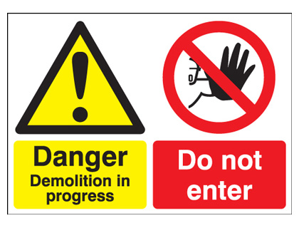 A2 danger demolition in progress do not self adhesive vinyl labels.