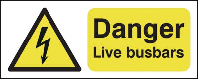 100 x 250 mm danger live busbars 1.2 mm rigid plastic signs with self adhesive backing.