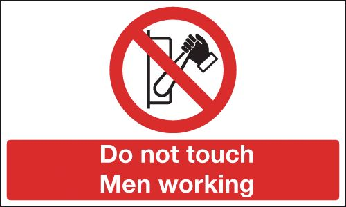 Prohibition signs - 100 x 250 mm do not touch men working self adhesive vinyl labels.