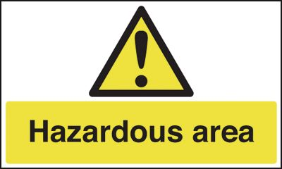 300 x 500 mm Hazardous Area Safety Signs