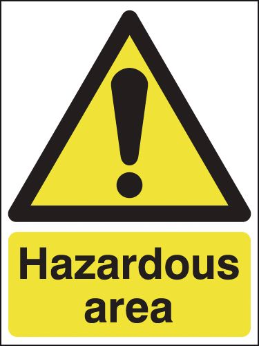 600 x 450 mm Hazardous Area Safety Signs