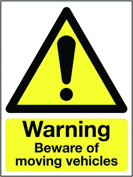 400 x 300 mm Warning Beware of Moving Vehicle Safety Labels