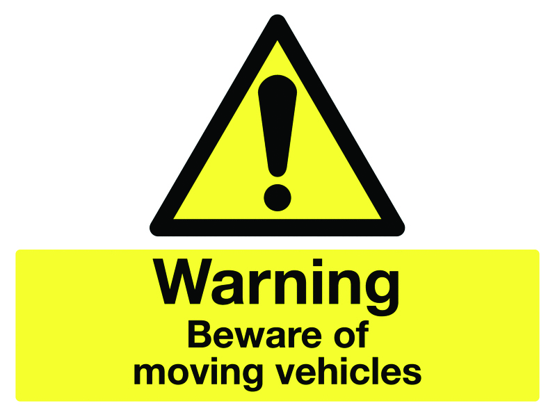 100 x 250 mm warning beware of moving vehicle 1.2 mm rigid plastic signs.