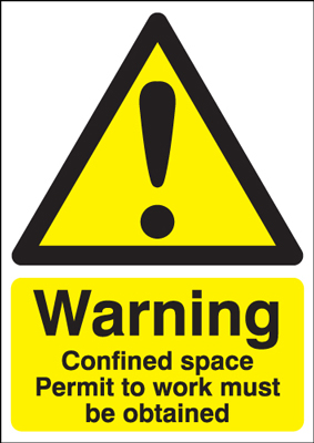 A2 warning confined space permit to work 1.2 mm rigid plastic signs.