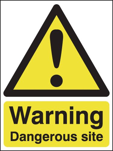 UK warning signs - 400 x 300 mm warning dangerous site 1.2 mm rigid plastic signs.