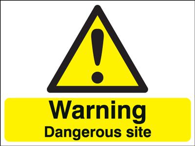 450 x 600 mm Warning Dangerous Site Safety Signs