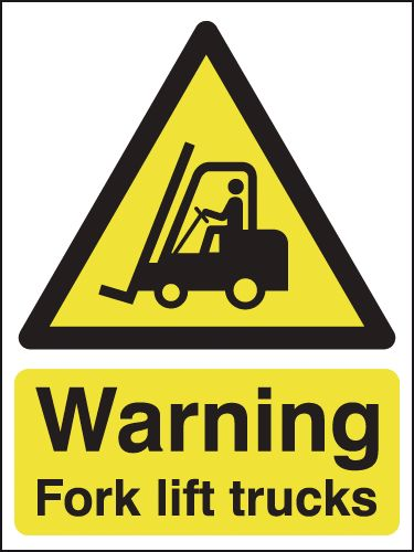 600 x 450 mm Warning Fork Lift Trucks Safety Signs