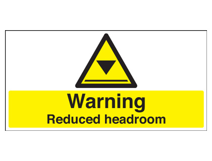 300 x 600 mm warning reduced headroom anti glare 2 mm plastic
