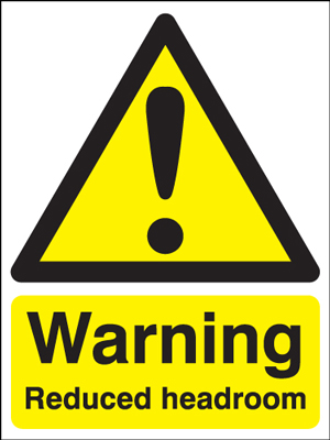 UK warning signs - 400 x 300 mm warning reduced headroom self adhesive vinyl labels.