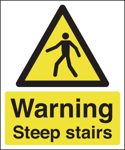 400 x 300 mm warning steep stairs 1.2 mm rigid plastic signs with self adhesive backing.