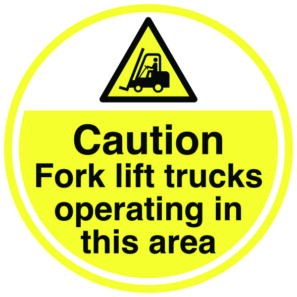 Caution Fork Lift Trucks Operating 450D Safety Signs