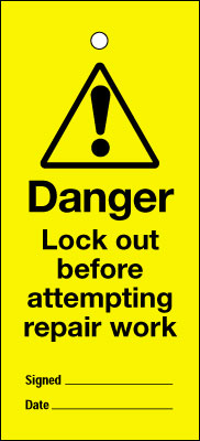 Uk lockout signs - 200 x 100 mm lock out before attempting repair