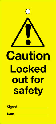 Uk lockout signs - 200 x 100 mm locked out for safety
