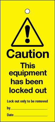 Uk lockout signs - 200 x 100 mm this equipment has been locked