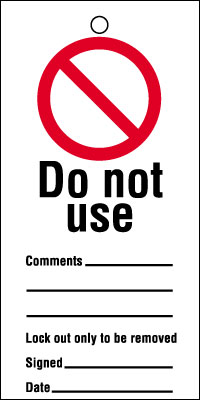 Uk lockout signs - 200 x 100 mm do not use