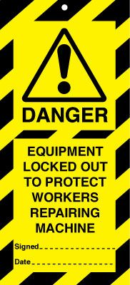 Uk lockout signs - 50 x 110 equipment locked out to protect