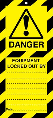 Uk lockout signs - 50 x 110 danger equipment locked out by