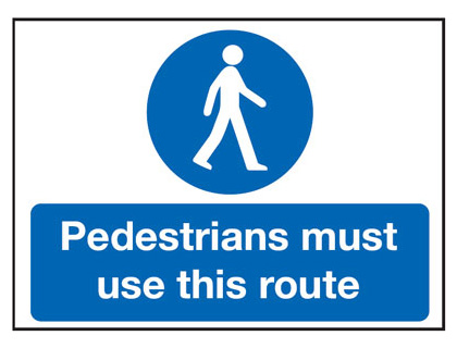 UK pedestrian signs - 450 x 600 mm pedestrians must use this route 2 mm foamed plastic