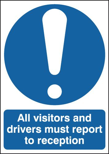UK mandatory signs - A5 all visitors and drivers must report self adhesive vinyl labels.