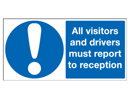 UK mandatory signs - 250 x 350 mm all visitors and drivers must self adhesive vinyl labels.