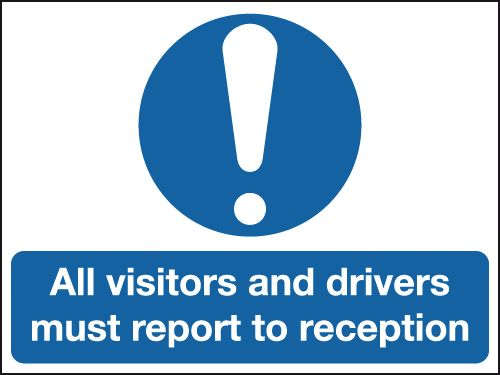 450 x 600 mm All Visitors And Drivers Must Safety Signs