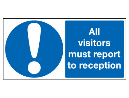 UK mandatory signs - 150 x 300 mm all visitors must report to self adhesive vinyl labels.